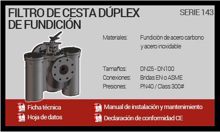 Filtro de Cesta Dúplex de Fundición - Serie 143