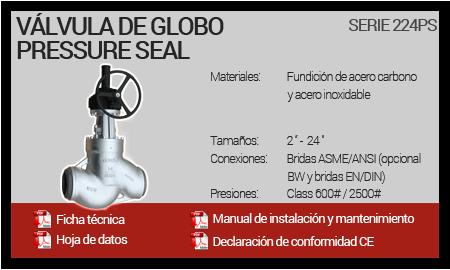 Válvula de Globo Pressure Seal - Serie 224PS