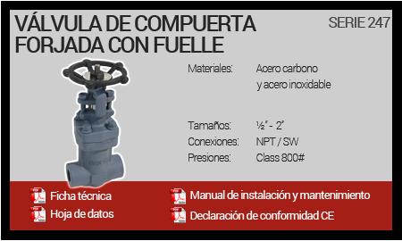Válvula de Compuerta Forjada con Fuelle - Serie 247
